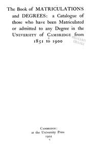 Cover of: The book of matriculations and degrees | University of Cambridge.