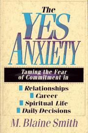 Cover of: The yes anxiety