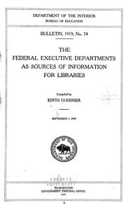 Cover of: The federal executive departments as sources of information for libraries | Edith Guerrier