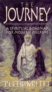 Cover of: The Journey: a spiritual roadmap for modern pilgrims
