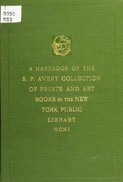 Cover of: A handbook of the S.P. Avery collection of prints and art books in the New York Public Library | New York Public Library.