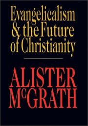 Cover of: Evangelicalism and the future of Christianity