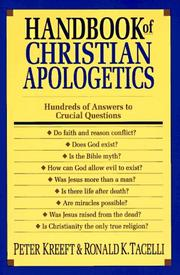 Cover of: Handbook of Christian apologetics: hundreds of answers to crucial questions
