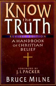 Cover of: Know the truth | Bruce Milne