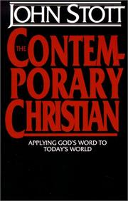 Cover of: The Contemporary Christian: Applying God's Word to Today's World