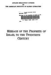 Cover of: The message of the prophets of Israel to the twentieth century | Herbert L. Willett