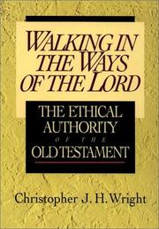 Cover of: Walking in the Ways of the Lord | Christopher J. H. Wright