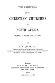 Cover of: The extinction of the Christian churches in North Africa | Leonard Ralph Holme