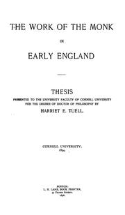 Cover of: The work of the monk in early England ... | H. E. Tuell