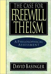 Cover of: The case for freewill theism
