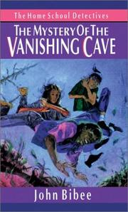 Cover of: The mystery of the vanishing cave