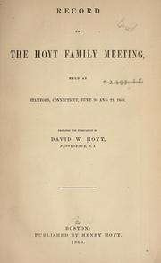 Cover of: Record of the Hoyt family meeting | David Webster Hoyt
