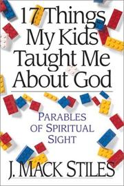 Cover of: 17 things my kids taught me about God