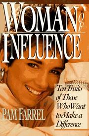 Cover of: Woman of Influence: Ten Traits of Those Who Want to Make a Difference