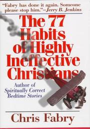 Cover of: The 77 habits of highly ineffective Christians