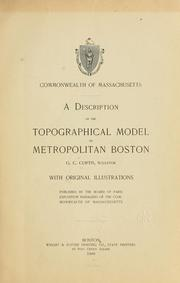 Cover of: A description of the topographical model of metropolitan Boston | George Carroll Curtis