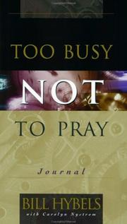 Cover of: Too busy not to pray journal