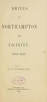 Cover of: Drives in Northampton and vicinity ... | Frederick Newton Kneeland