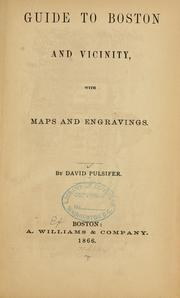 Cover of: Guide to Boston and vicinity | David Pulsifer