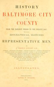 Cover of: History of Baltimore city and county, from the earliest period to the present day: including biographical sketches of their representative men. | John Thomas Scharf