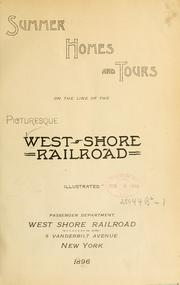 Cover of: Summer homes and tours on the line of the picturesque West shore railroad ... | West Shore Railroad Company.