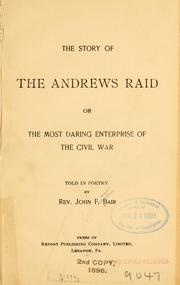 The story of the Andrews raid.