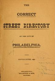 Cover of: The correct street directory of the city of Philadelphia | Dalsimer, Sylvan