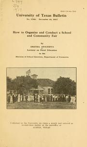 Cover of: How to organize and conduct a school and community fair | Amanda Stoltzfus