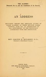 Cover of: The academy: demands for it, and the conditions of its success | Calvin Butler Hulbert