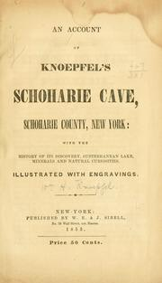 An account of Knoepfels Schoharie cave