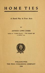 Cover of: Home ties | Arthur Lewis Tubbs