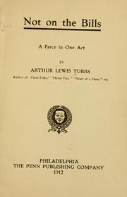 Cover of: Not on the bills | Arthur Lewis Tubbs