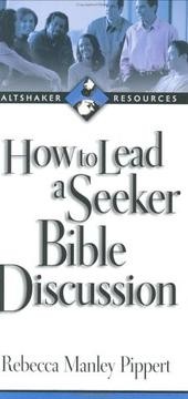 Cover of: How to Lead a Seeker Bible Discussion