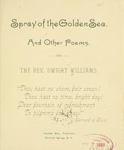 Cover of: Spray of the golden sea, and other poems. | Dwight Williams