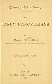 Cover of: The early Hanoverians | Edward Ellis Morris