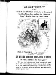 Cover of: Report of the trial of the libel suit of Dr. G. S. Howard of Carleton Place, Ont. : against the Montreal Star | Granby Staunton Howard