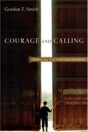 Cover of: Courage & calling: embracing your God-given potential