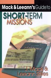 Cover of: Mack & Leeann's guide to short-term missions
