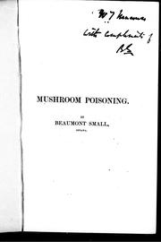 Mushroom poisoning by H. Beaumont Small