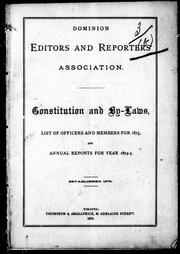 Cover of: Constitution and by-laws, list of officers and members for 1875, and annual reports for year 1874-5 | Dominion Editors and Reporters