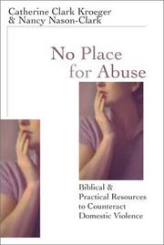 No Place for Abuse by Catherine Clark Kroeger, Nancy Nason-Clark