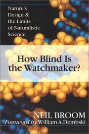 Cover of: How blind is the watchmaker? | Neil Broom