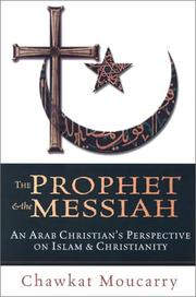 Cover of: The Prophet & the Messiah