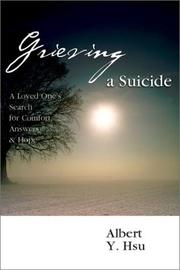Cover of: Grieving a Suicide