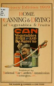 Home canning & drying of vegetables & fruits.