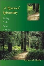 Cover of: A Renewed Spirituality | Lynne M. Baab