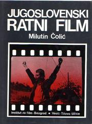 Cover of: Jugoslovenski ratni film by Milutin Čolić