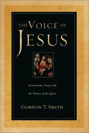 Cover of: The Voice of Jesus: Discernment, Prayer, and the Witness of the Spirit