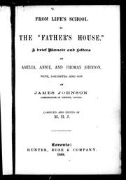 Cover of: From lifes school to the Fathers house | Johnson, A. B.