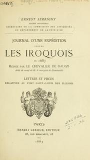 Cover of: Journal d'une expédition contre les Iroquois en 1687 by Baugy, Louis Henri chevalier de